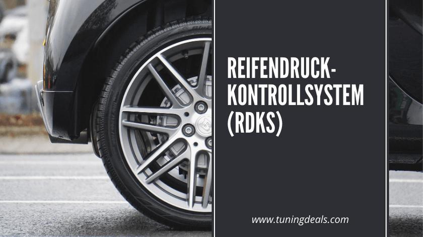ReifenDruckKontrollSystem (RDKS)